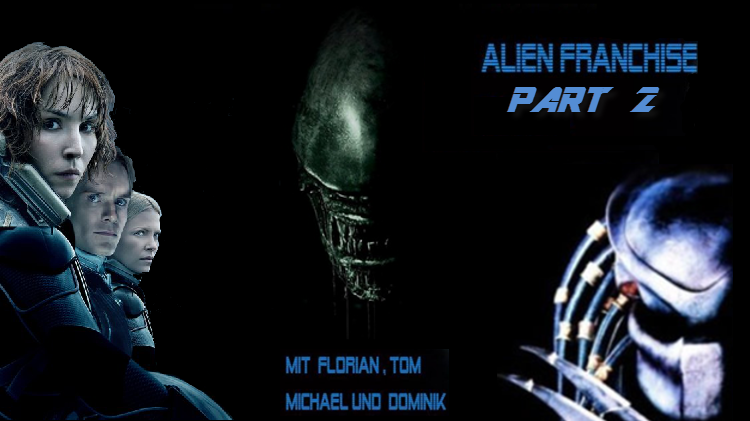 Alien Franchise - Teil 2 - Podcast-Banner Neu